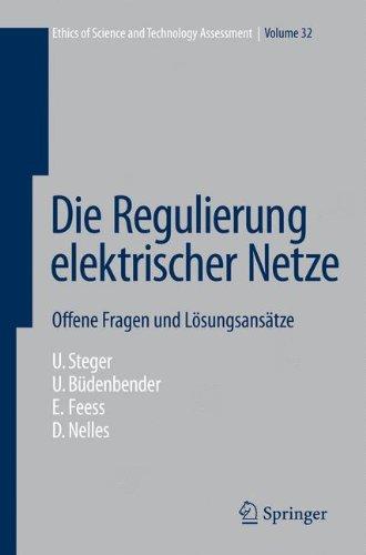 Die Regulierung Elektrischer Netze: Offene Fragen Und Losungsansatze