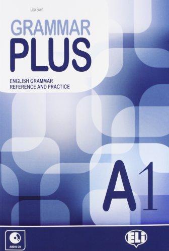 Grammar plus. A1. Con espansione online. Con CD Audio. Per le Scuole superiori