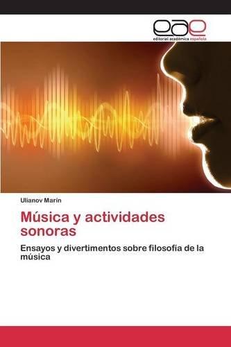 Música y actividades sonoras por Marín Ulianov