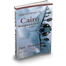 """Appointment in Cairo """"Revolution is in the Air"""" (""""An Appointment in"""")"""