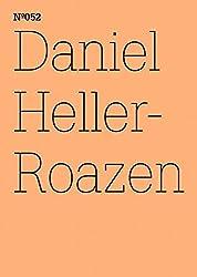 Daniel Heller-Roazen: Geheimnisse des al-Jahiz (Documenta 13: 100 Notizen - 100 Gedanken)