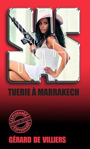 SAS 117 Tuerie à Marrakech par Gérard de Villiers