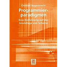 [(Programmierparadigmen)] [By (author) Christian Wagenknecht] published on (October, 2004)