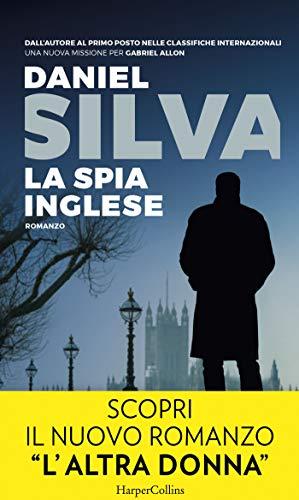 La spia inglese: Una missione per Gabriel Allon