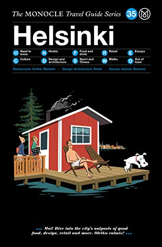 The Monocle Travel Guide to Helsinki: The Monocle Travel Guide Series 35 por Brule/Pickard/Tuck