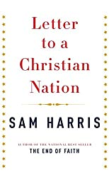 [(Letter to a Christian Nation)] [By (author) Sam Harris] published on (October, 2006)
