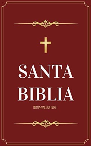 Santa Biblia Reina Valera 1909 por Casiodoro de Reina
