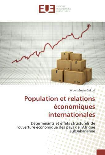 Population et relations économiques internationales par Albert-Eneas Gakusi