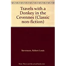 Travels with a Donkey in the Cevennes (Classic non-fiction)