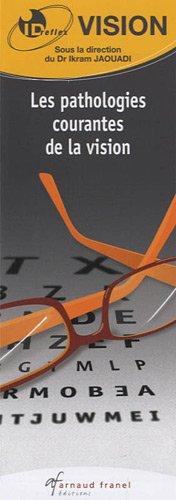 Les pathologies courantes de la vision