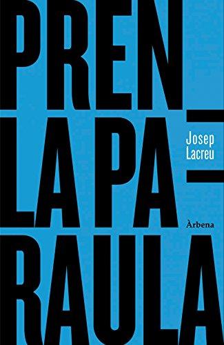 Pren la paraula: Edició en valencià (Col•lecció Ariola) eBook ...
