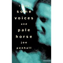 Some Voices' & 'Pale Horse' (Modern Plays) by Joe Penhall (1996-05-13)