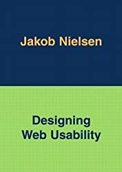 Designing Web Usability: The Practice of Simplicity by Nielsen, Jakob (2000) Paperback