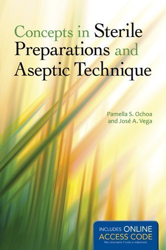 Concepts In Sterile Preparations And Aseptic Techn...