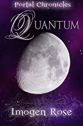 Quantum: Portal Chronicles Book Three by Imogen Rose (2010-10-31)