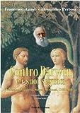 Image de Contro Darwin e i suoi seguaci (Nietzsche, Zapatero, Singer, Veronesi, Odifreddi...)