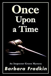 Once Upon a Time: An Inspector Green Mystery by Barbara Fradkin (2002-09-01)