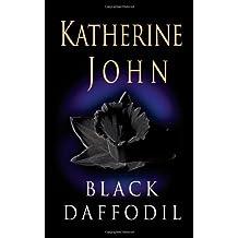 Black Daffodil (Trevor Joseph Detective Series) (Volume 4) by Katherine John (2008-04-21)