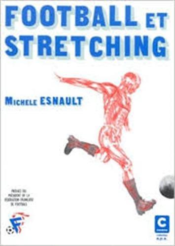 Football et stretching par Michèle Esnault