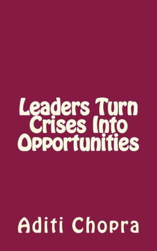 ebook: Leaders turn Crises into Opportunities (B00DQDY3CE)