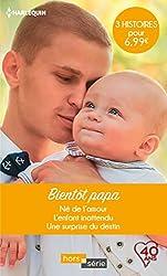 Bientôt papa : Né de l'amour - L'enfant inattendu - Une surprise du destin (Hors Série)