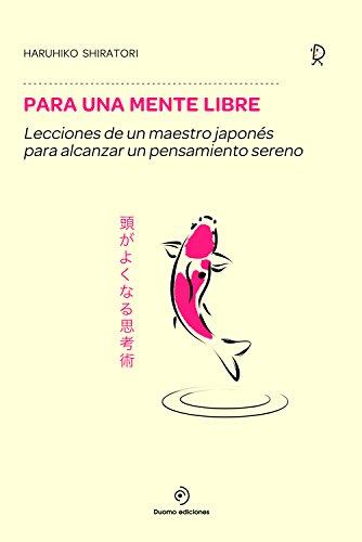 Para una mente libre por Haruhiko Shiratori