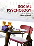 Social Psychology by Prof Michael Hogg (2010-12-07)