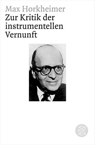 Zur Kritik der instrumentellen Vernunft (Figuren des Wissens/Bibliothek)