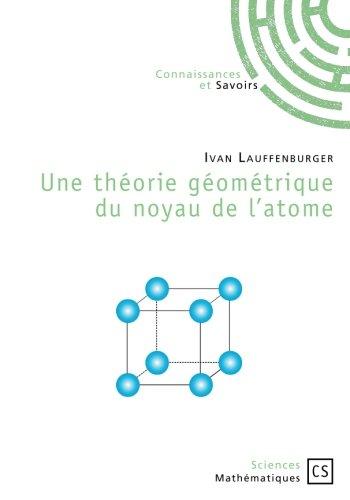Une théorie géométrique du noyau de l'atome