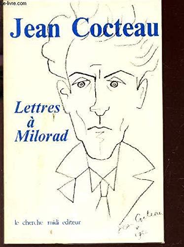 Lettres à Milorad