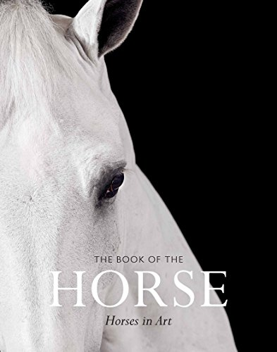 The book of the horse : Horses in art par Hyland Angus