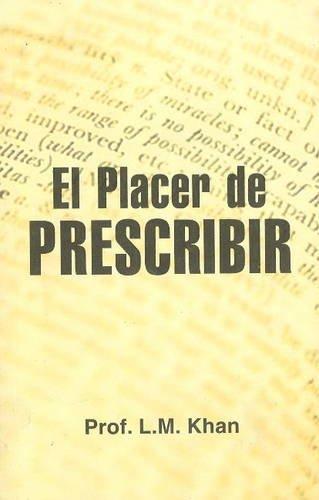 El Placer de Prescribir