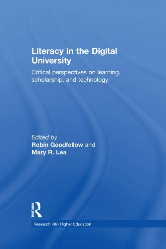 Literacy in the Digital University: Critical perspectives on learning, scholarship and technology (Research into Higher Education)