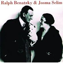 Ralph Benatzky & Josma Selim