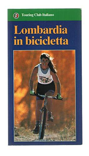 Lombardia in bicicletta (Guide blu)