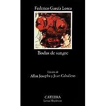 Bodas de sangre (Letras Hispánicas)
