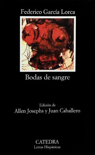 Bodas De Sangre: Bodas De Sangre (Letras Hispanicas)