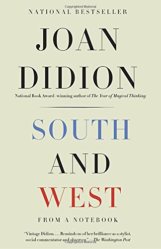 White Album Didion (South and West: From a Notebook (Vintage International))
