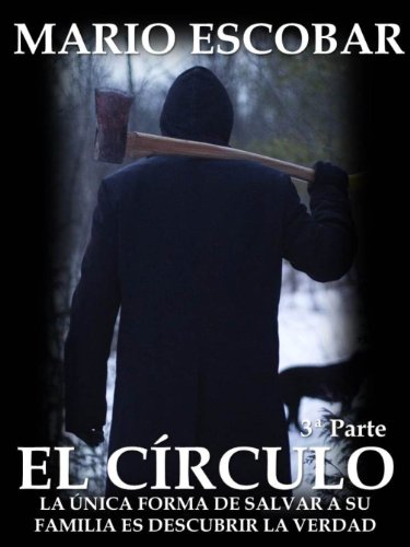 El Círculo (Single 3º): La novela más inquietante que ha atrapado a miles de lectores