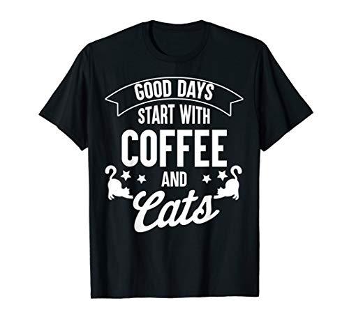 Gute Tage starten mit Kaffee und Katzen Shirt I Mann Frau -