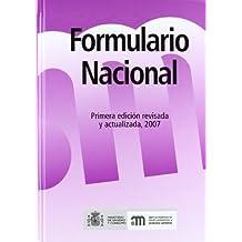 Formulario Nacional: Primera edición, revisada y actualizada 2007