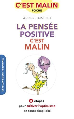 La pensée positive, c'est malin por Aurore Aimelet