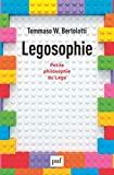 Legosophie - Petite philosophie du Lego