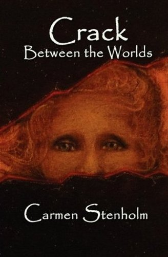 Crack Between the Worlds (English Edition)