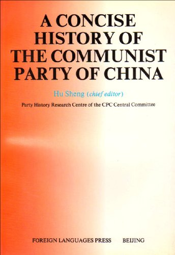 A Concise History of the Communist Party of China