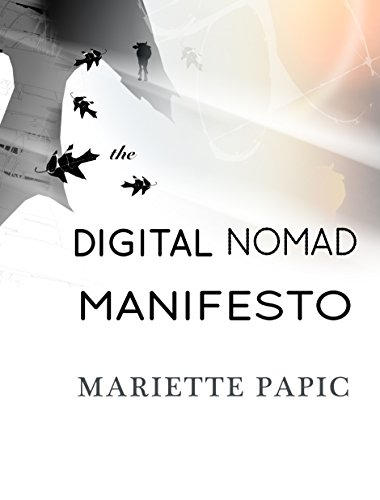 The Digital Nomad Manifesto