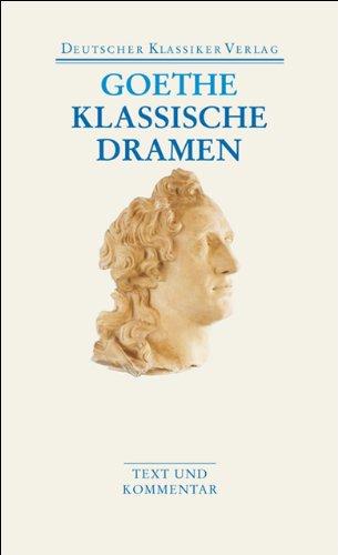 Klassische Dramen: Iphigenie auf Tauris / Egmont / Torquato Tasso (DKV Taschenbuch)