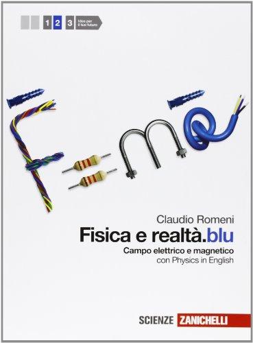 Fisica e realt.blu. Per le Scuole superiori. Con espansione online: 2