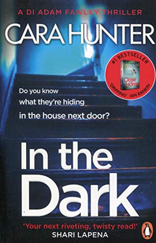 In The Dark: from the Sunday Times bestselling author of Close to Home (DI Fawley, Band 2)