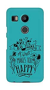 AMEZ do more of what makes you happy Back Cover For LG Nexus 5x